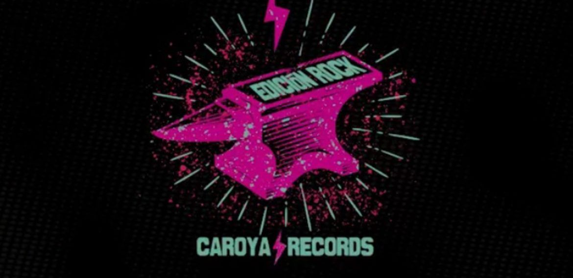 Caroya Records – Edición Rock